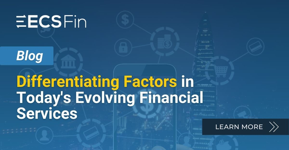 The evolution of financial services: differentiating factors